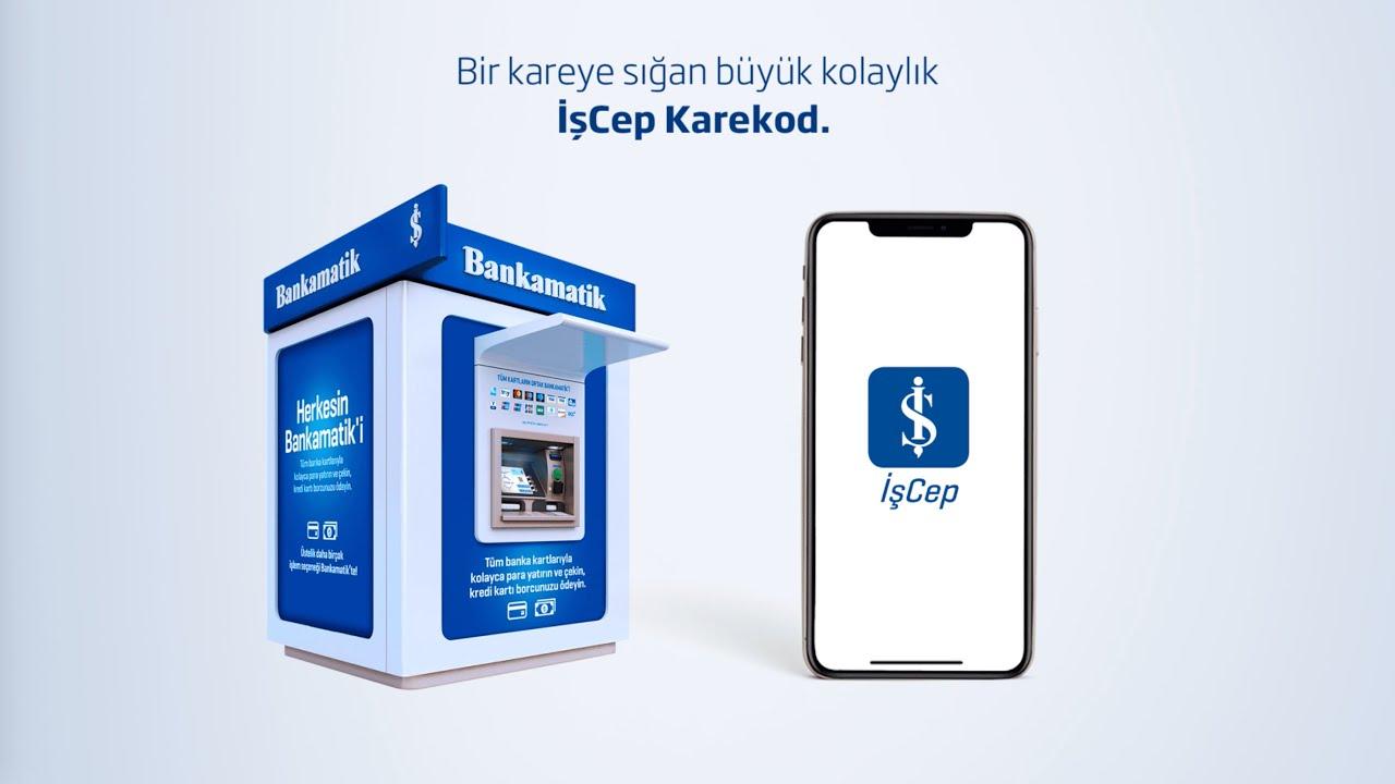 İş Bankası İşCep Karekod ile Para nasıl çekilir?